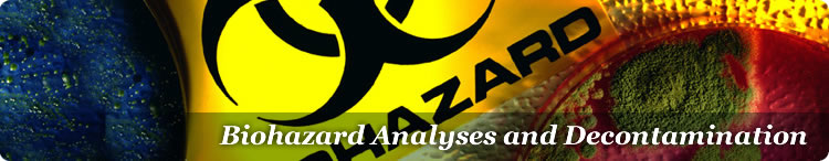 biohazard cleanup, analyses and decontamination